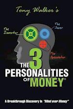 The 3 Personalities of Money af Tony Walker