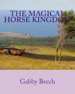 The Magical Horse Kingdom