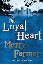 The Loyal Heart af Merry Farmer