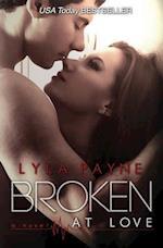Broken at Love af Lyla Payne