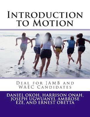 Introduction to Motion af Joseph Ugwuanyi, Daniel Okoh, Harrison Onah
