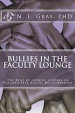 Bullies in the Faculty Lounge