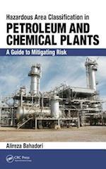 Hazardous Area Classification in Petroleum and Chemical Plants af Alireza Bahadori