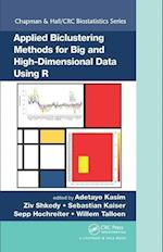 Applied Biclustering Methods for Big and High Dimensional Data Using R (Chapman & Hall/Crc Biostatistics)