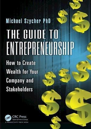 The Guide to Entrepreneurship af Michael Szycher