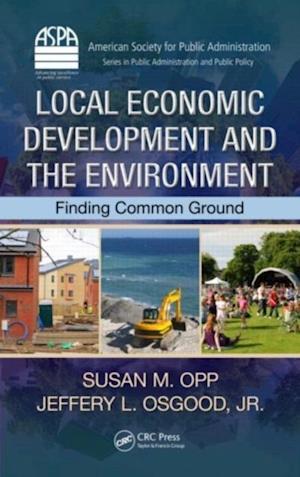 Local Economic Development and the Environment af Jr. Jeffery L. Osgood