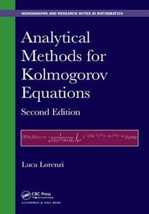 Analytical Methods for Kolmogorov Equations, Second Edition af Luca Lorenzi
