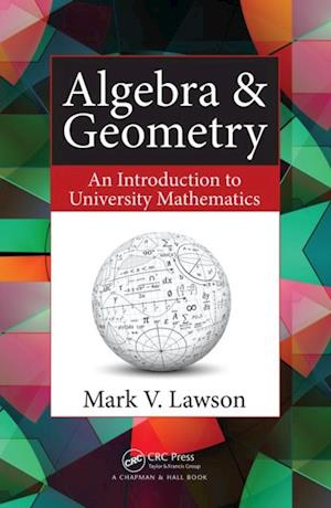 Algebra & Geometry af Mark V. Lawson