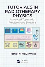 Tutorials in Radiotherapy Physics