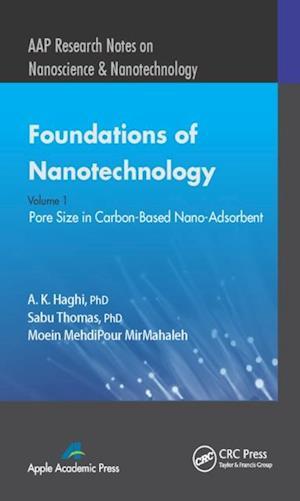 Foundations of Nanotechnology, Volume One af A. K. Haghi