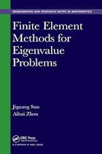 Finite Element Methods for Eigenvalue Problems (Monographs and Research Notes in Mathematics)