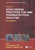 Good Design Practices for GMP Pharmaceutical Facilities, Second Edition (Drugs and the Pharmaceutical Sciences)