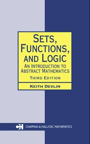 Sets, Functions, and Logic af Keith Devlin