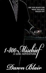 1-800-Mischief af Dawn Blair