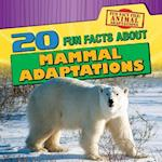 20 Fun Facts about Mammal Adaptations (Fun Fact File Animal Adaptations)