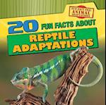 20 Fun Facts about Reptile Adaptations (Fun Fact File Animal Adaptations)