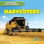 Harvesters (Fantastic Farm Machines)