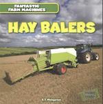 Hay Balers (Fantastic Farm Machines)