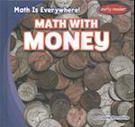 Math with Money (Math is Everywhere)