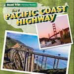 The Pacific Coast Highway (Road Trip)