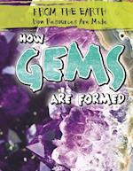 How Gems Are Formed (From the Earth How Resources Are Made)