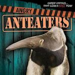 Angry Anteaters (Cutest Animals That Could Kill You)