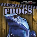 Fierce Frogs (Cutest Animals That Could Kill You)
