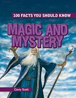Magic and Mystery (100 Facts You Should Know)