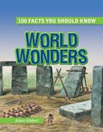 World Wonders (100 Facts You Should Know)