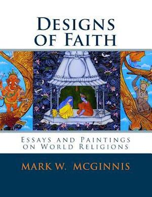 Designs of Faith af Mark W. McGinnis