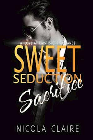 Sweet Seduction Sacrifice af Nicola Claire