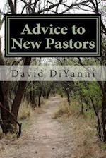 Advice to New Pastors af David DiYanni