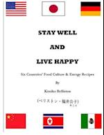 Stay Well and Live Happy