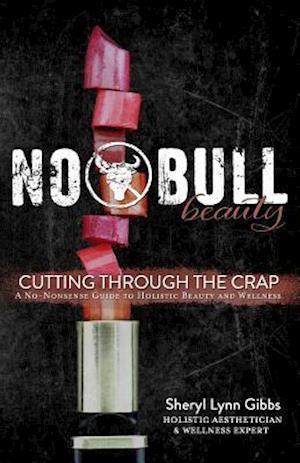 Bog, paperback No Bull Beauty af Sheryl Lynn Gibbs
