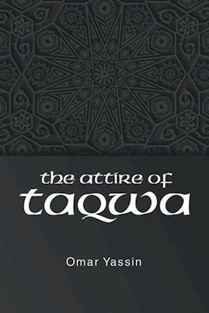 Bog, paperback The Attire of Taqwa af Omar Yassin