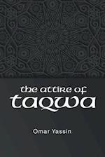 The Attire of Taqwa