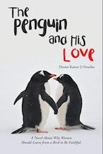 The Penguin and His Love af Dumo Kaizer J. Oruobu
