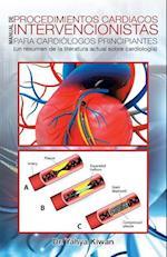 Manual de Procedimientos Cardiacos Intervencionistas Para Cardiologos Principiantes