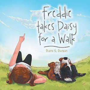 Bog, paperback Freddie Takes Daisy for a Walk af Diana S. Duncan