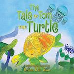 The Tale of Tom the Turtle