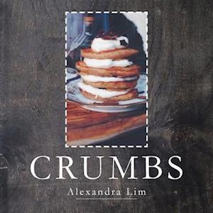 Bog, paperback Crumbs af Alexandra Lim