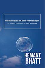 Vision of Karma Results in Vedic Jyotisha -Hema Jyotisha Sangraha