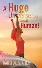 A Huge Universe and Small Human!