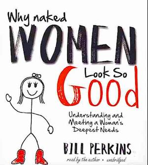 Why Naked Women Look So Good af Bill Perkins