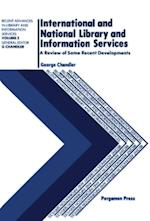 International and National Library and Information Services af George Chandler