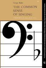 Common Sense of Singing af George Baker