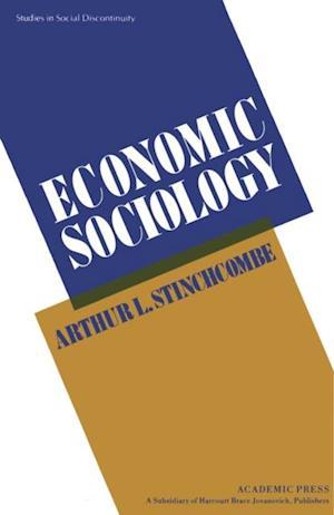 Economic Sociology af Arthur L. Stinchcombe