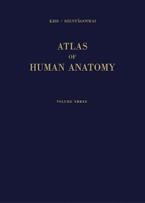 Atlas of Human Anatomy af Janos Szentagothai