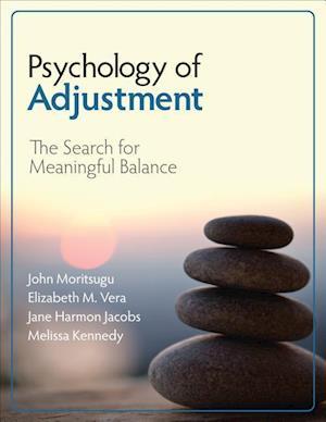 Bog, paperback Psychology of Adjustment af John N. Moritsugu