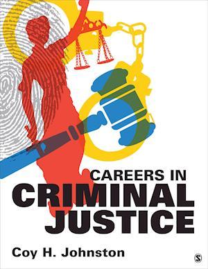 Careers in Criminal Justice af Coy H. Johnston